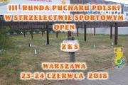 III RUNDA PUCHARU POLSKI STRZELNICA ZKS WARSZAWA