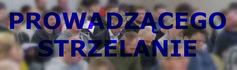 Kurs Prowadzącego Strzelanie na Strzelnicy ZKS Warszawa